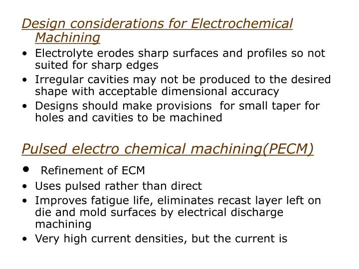 Design considerations for Electrochemical Machining