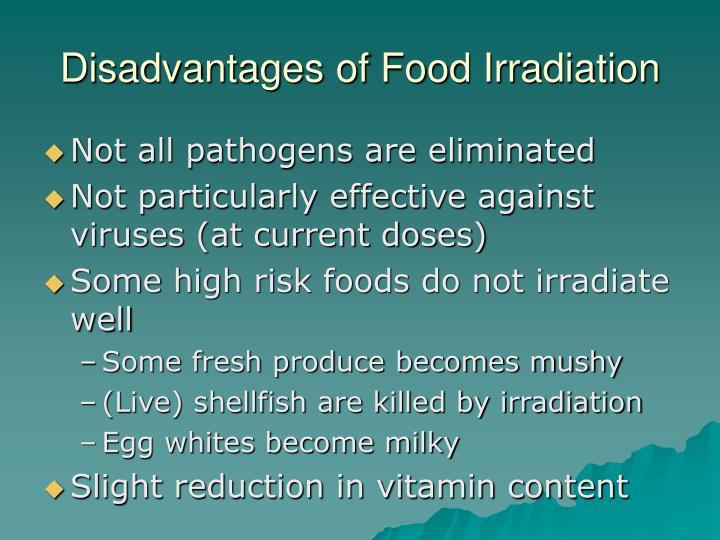 Disadvantages of Food Irradiation