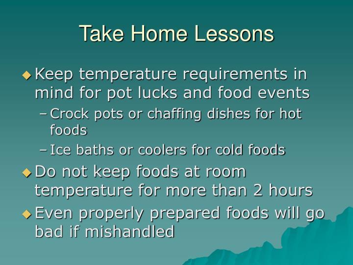 Take Home Lessons