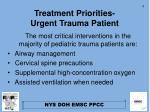 treatment priorities urgent trauma patient
