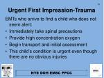 urgent first impression trauma1