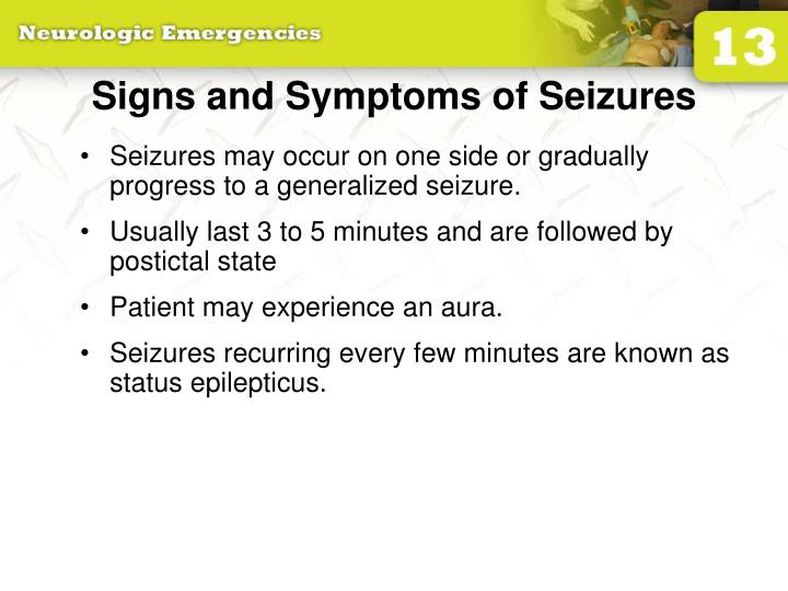 Signs and Symptoms of Seizures