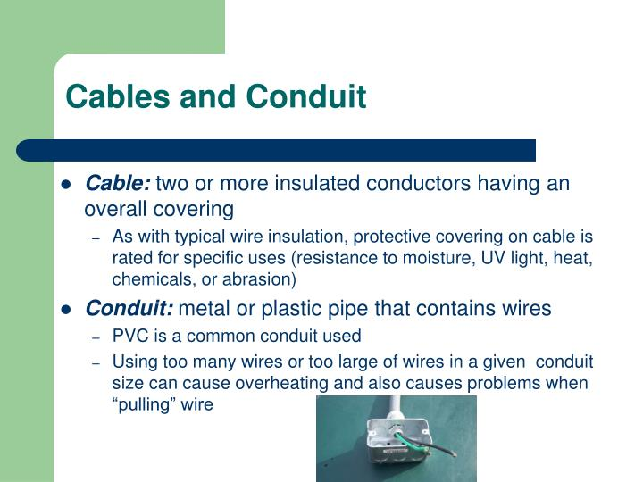 Cables and Conduit
