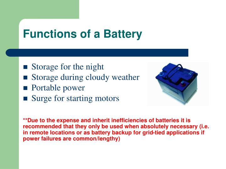 Functions of a Battery