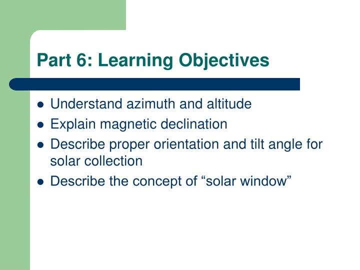 Part 6: Learning Objectives