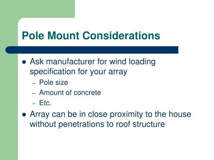 Pole Mount Considerations