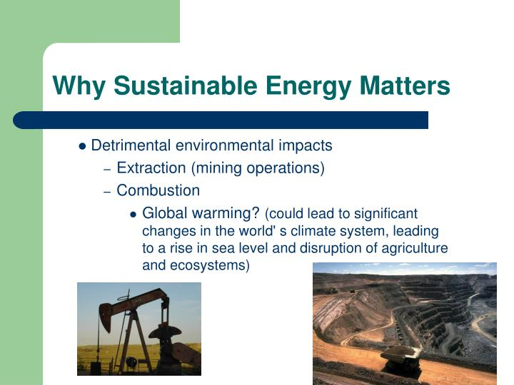 Why Sustainable Energy Matters