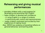 rehearsing and giving musical performances