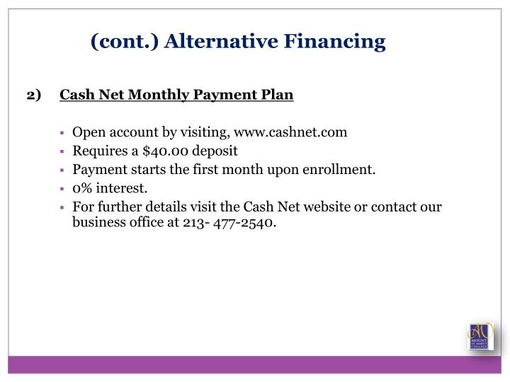 (cont.) Alternative Financing