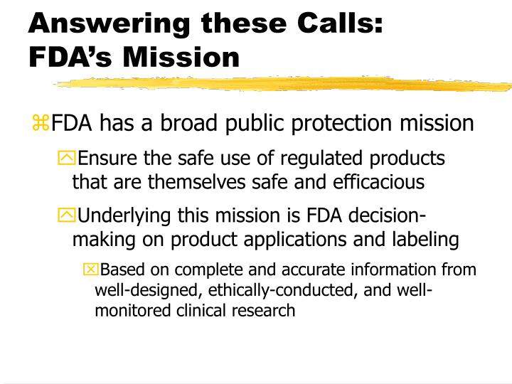 Answering these Calls:  FDA's Mission