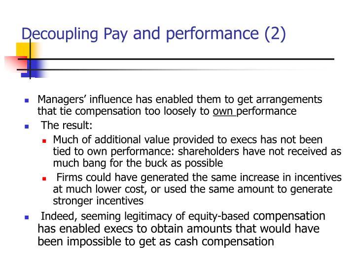 Decoupling Pay