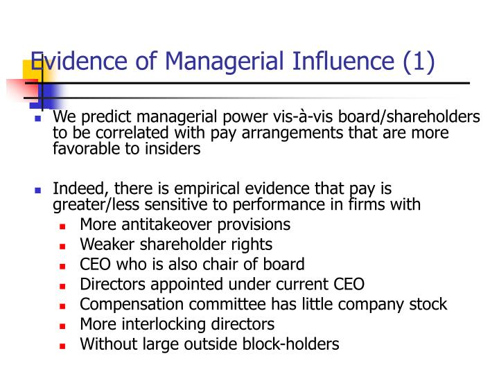 Evidence of Managerial Influence (1)
