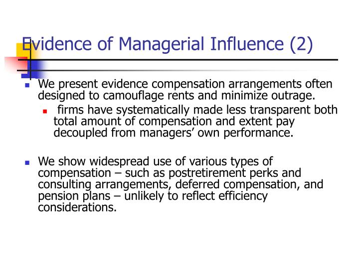 Evidence of Managerial Influence (2)