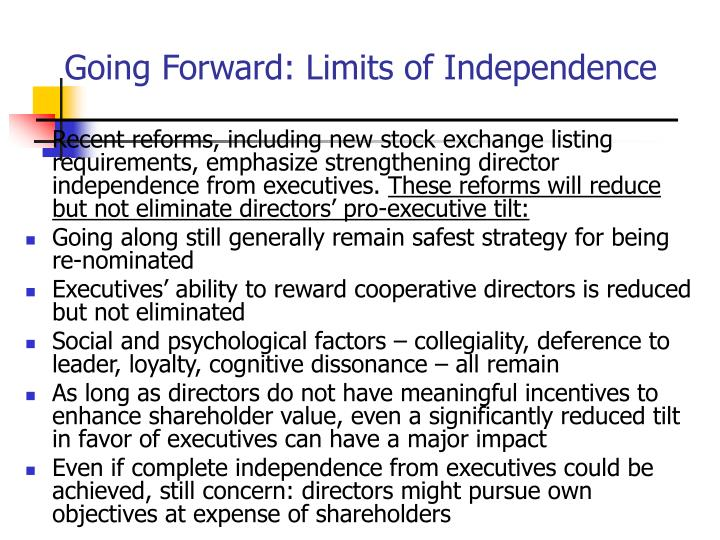 Going Forward: Limits of Independence