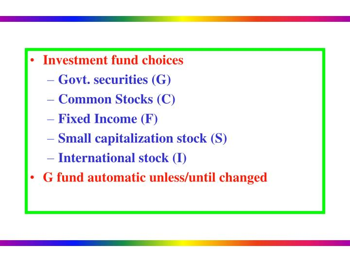 Investment fund choices