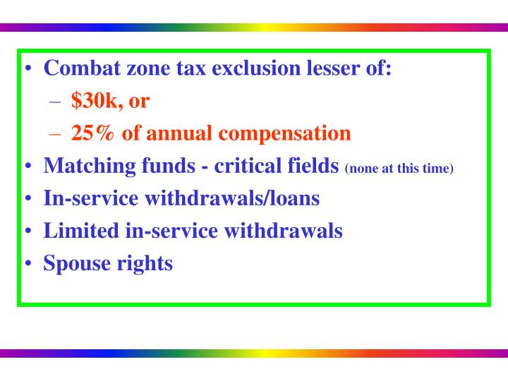 Combat zone tax exclusion lesser of: