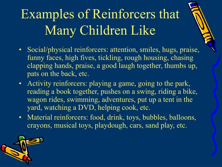 Examples of Reinforcers that Many Children Like