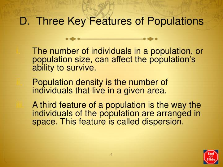 D.  Three Key Features of Populations