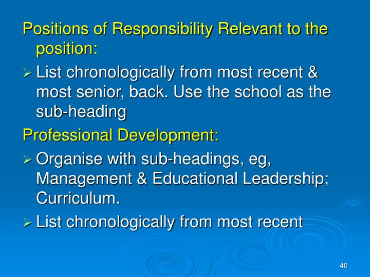 Positions of Responsibility Relevant to the position: