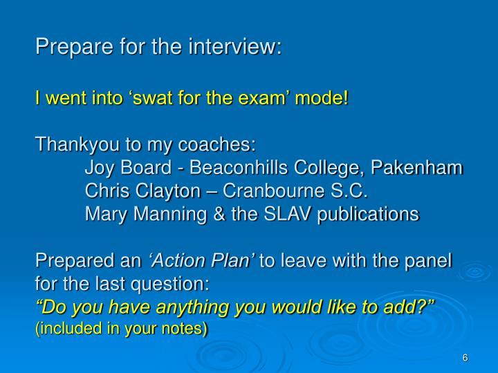 Prepare for the interview: