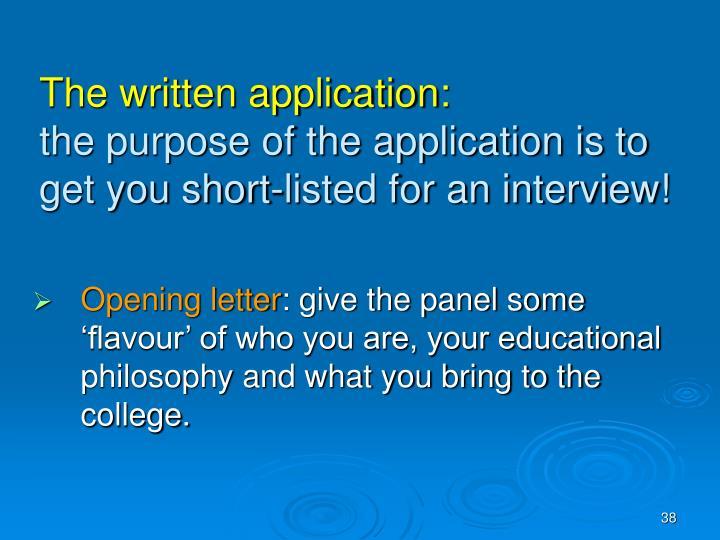 The written application: