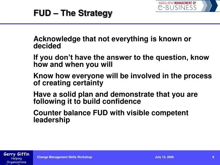 FUD – The Strategy