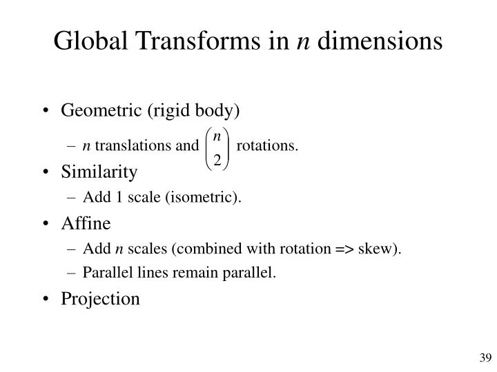 Global Transforms in