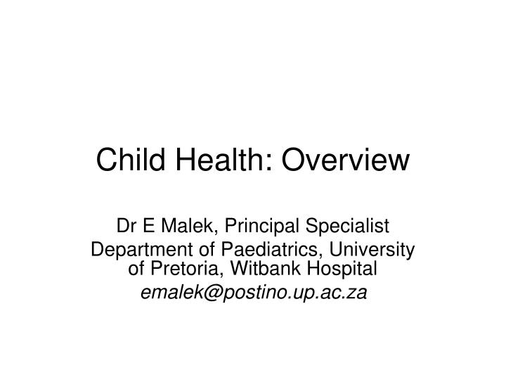 child health overview n.