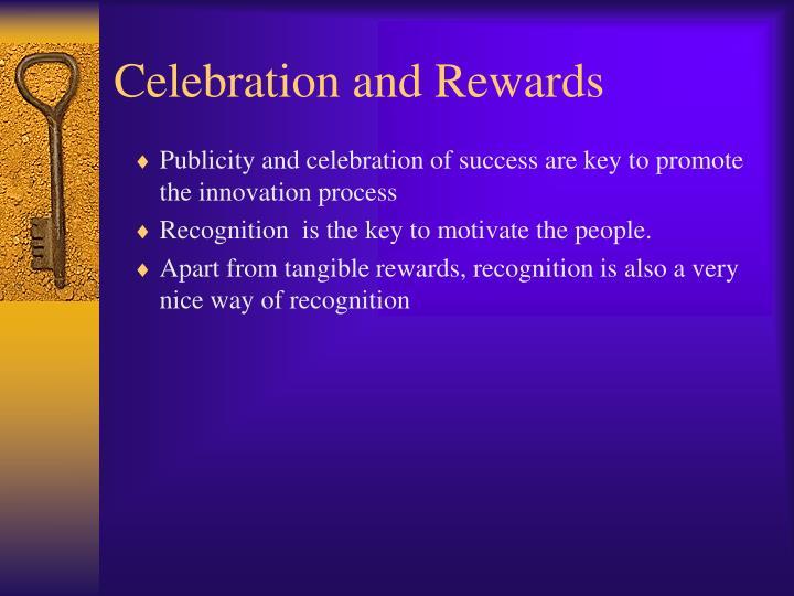 Celebration and Rewards