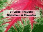 7 typical thought distortions remedies