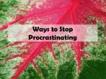 ways to stop procrastinating