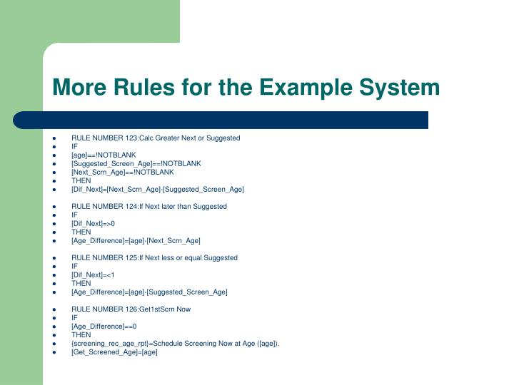 More Rules for the Example System