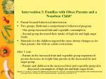 intervention 3 families with obese parents and a nonobese child