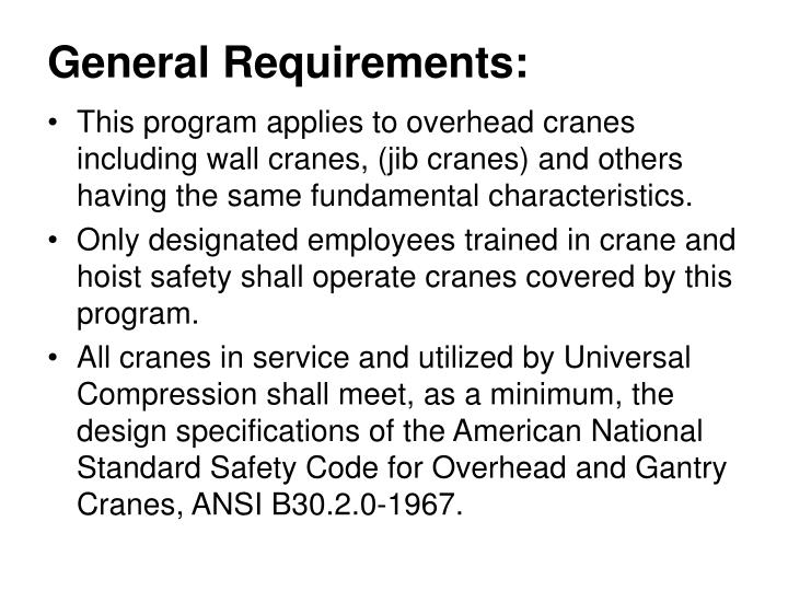 General Requirements: