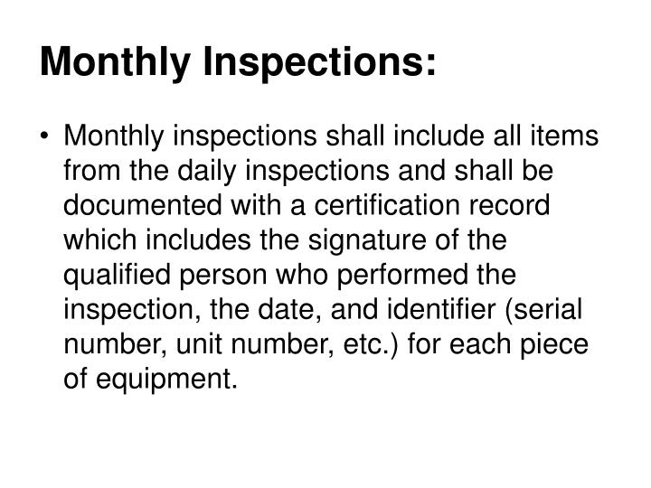 Monthly Inspections: