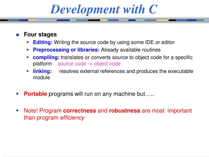 Development with C