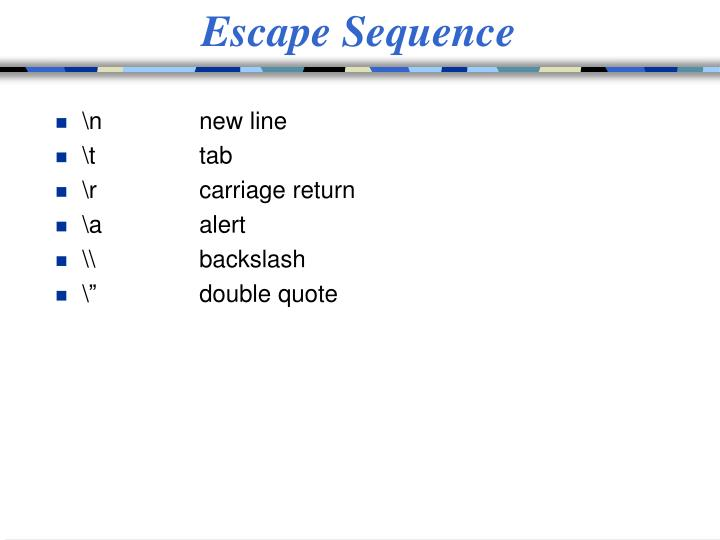Escape Sequence