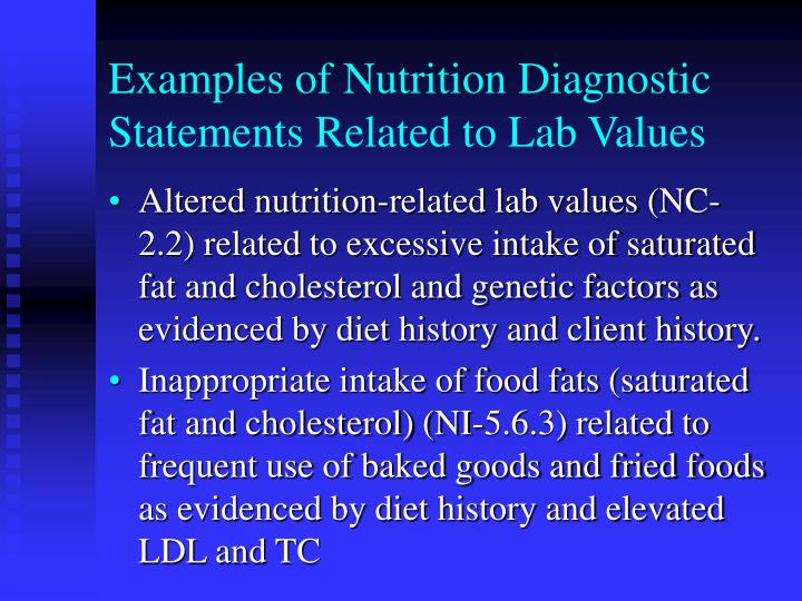 Examples of Nutrition Diagnostic Statements Related to Lab Values
