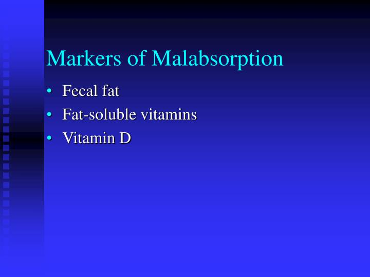 Markers of Malabsorption