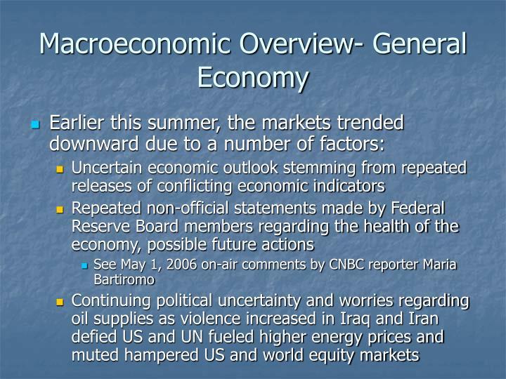 Macroeconomic Overview- General Economy