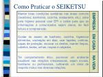 como praticar o seiketsu