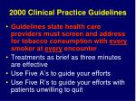 2000 clinical practice guidelines