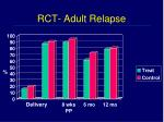 rct adult relapse
