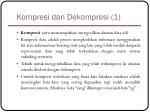 kompresi dan dekompresi 1