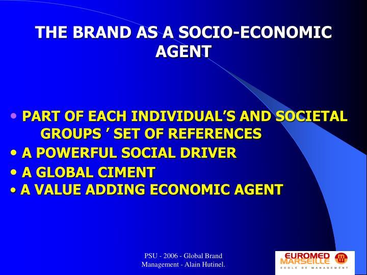 THE BRAND AS A SOCIO-ECONOMIC AGENT