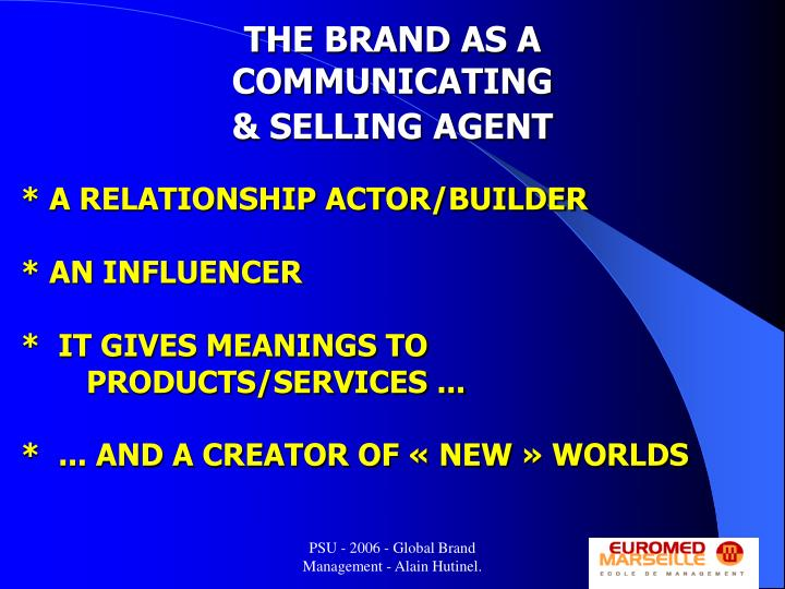 THE BRAND AS A