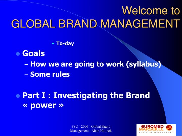 Welcome to global brand management