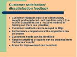 customer satisfaction dissatisfaction feedback
