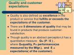 quality and customer expectations