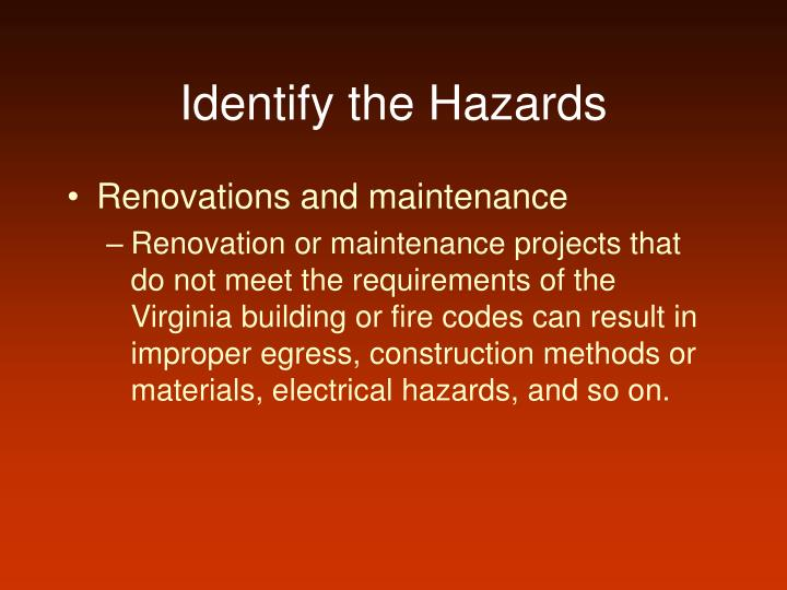 Identify the Hazards